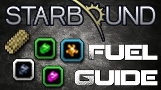 Complete Fuel Guide - Starbound