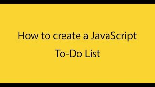 How to create a To-Do List with Pure JavaScript, HTML and CSS