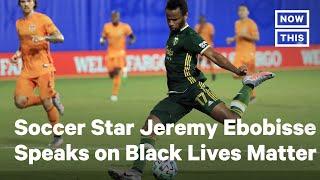 Soccer Star Jeremy Ebobisse on Taking BLM Activism Beyond Social Media | NowThis