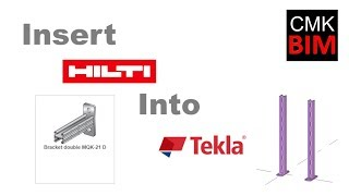 CMK BIM HILTI Items in Tekla Structures