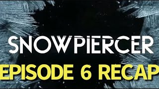 Snowpiercer Season 2 Episode 6 Many Miles From Snowpiercer Recap