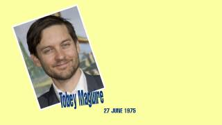 Famous Birthdays - June 27 - Tobey Maguire