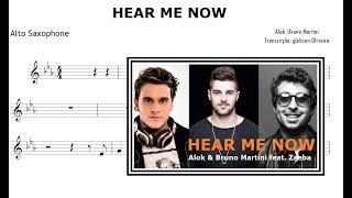 Baixar Hear Me Now - Alok & Bruno Martini feat. Zeeba (Sheet music Alto Saxophone)