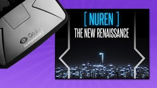 NUREN The New Renaissance | Much More Than An Oculus Rift Music Visualizer