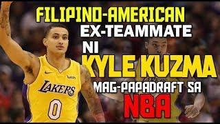 Filipino-American na Ex-Teammate ni Kyle Kuzma | Mag-papaDraft sa 2019 NBA Draft