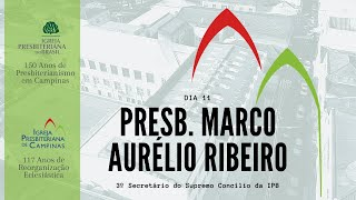 Palavra do Presb. Marco Aurélio Ribeiro