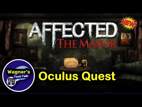 Affected:  The Manor For The Oculus Quest - The Complete Haunted House VR Experience