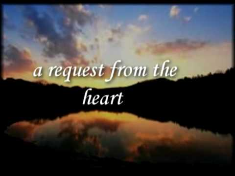 A request from the heart