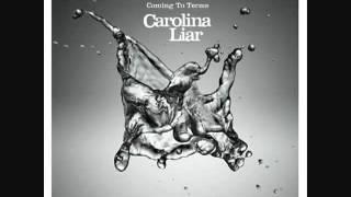 Carolina LiarI39;m Not Over