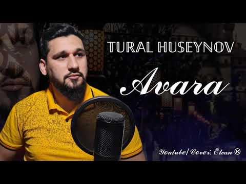 Tural Huseynov — Avara (Yeni Mahnı 2021)