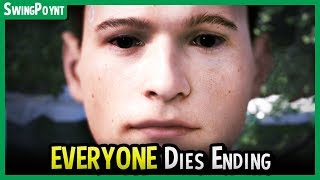 Detroit Become Human Ending - EVERYBODY DIES Ending - Bad Ending / Worst Ending ?