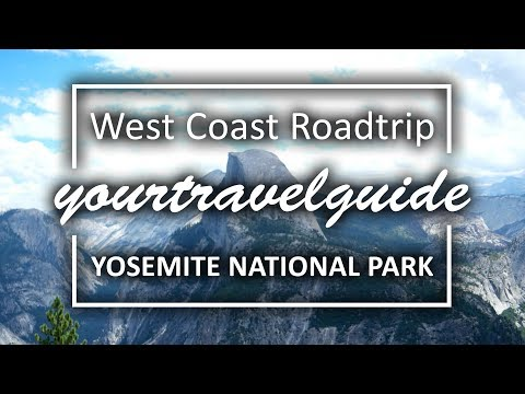 Yosemite National Park Travel Guide | 4K Ultra HD