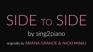 SIDE to SIDE (Short Piano Karaoke - No Rap) Ariana Grande & Nicki Minaj