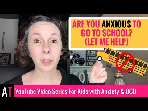 Are You Anxious to Go to School? (Let me help)
