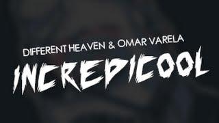 Different Heaven Omar Varela Incredicool.mp3