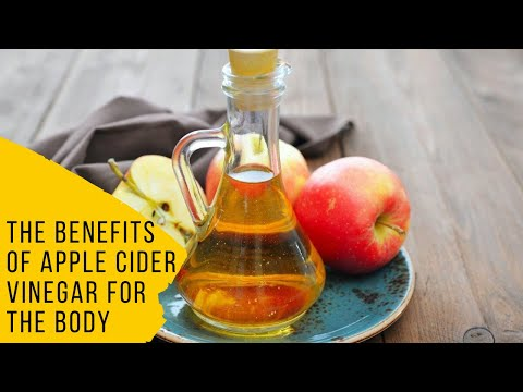 the-benefits-of-apple-cider-vinegar-for-the-body