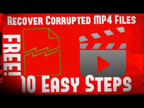 ✔ How-To Recover Corrupted MP4 Files For FREE! | 10 Easy Steps