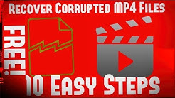 ✔ How-To Recover Corrupted MP4 Files For FREE!   10 Easy Steps