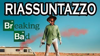 Breaking Bad - RIASSUNTAZZO BRUTTO BRUTTO
