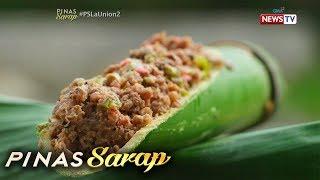 Pinas Sarap: Mga pagkaing luto sa kawayan, ibinida sa 'Pinas Sarap'
