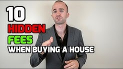 Hidden Costs When Buying a House | Top 10 HIDDEN Fees When Purchasing a House