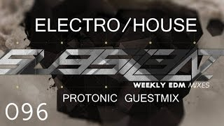 ►SubSIL3NT Podcast 096 & Protonic Guestmix [Electro/House]