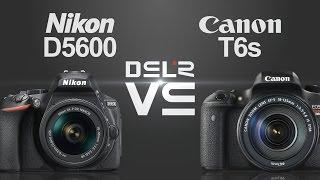 Canon T6i Vs Nikon D5600