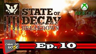 State of Decay Breakdown #10 - Tentando Aumentar A População [Xbox One]