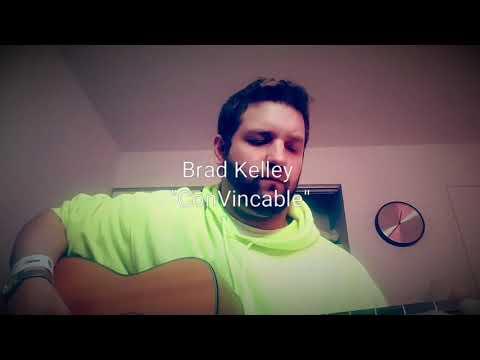 """Brad Kelley """"ConVincable"""""""