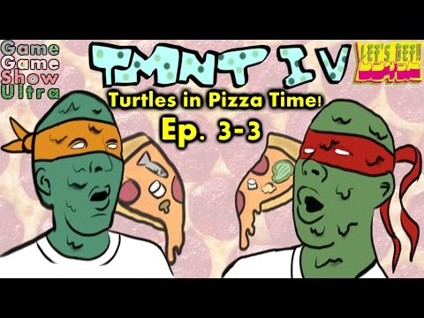 Game Game Show Ultra Episode 3-3 TMNT IV: Turtles in Pizza Time