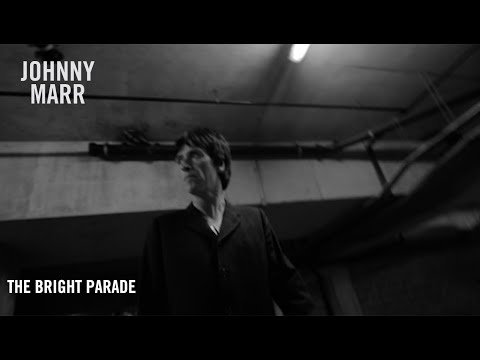 Смотреть клип Johnny Marr - The Bright Parade