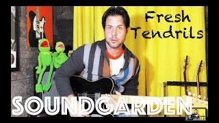 Guitar Lesson: How To Play Fresh Tendrils by Soundgarden
