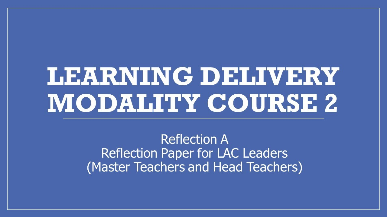 Download LDM2 LAC Leaders Reflection ( Master Teacher and Head Teacher) #ldm2pamore #LDM2Course #DepEd