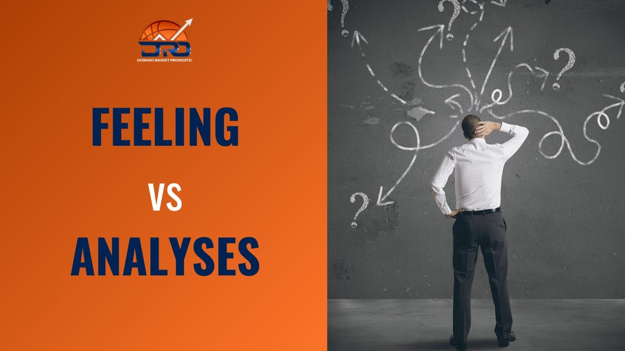 FEELING vs ANALYSE