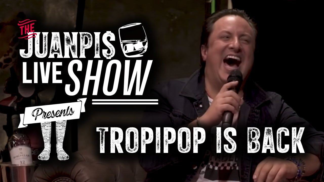 The Juanpis Live Show - Tropipop is Back