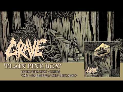GRAVE - Plain Pine Box (Album Track)