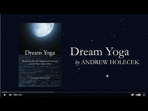 Dream Yoga by Andrew Holecek