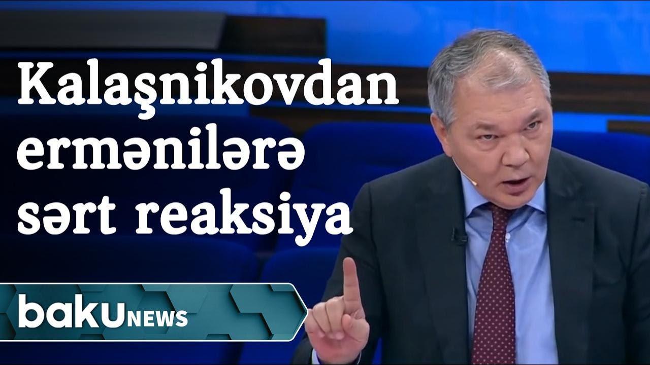 """Erməni lobbisinə Kalaşnikovdan sərt reaksiya: """"Niyə ruslar sizə həmişə borclu olmalıdır?!"""""""