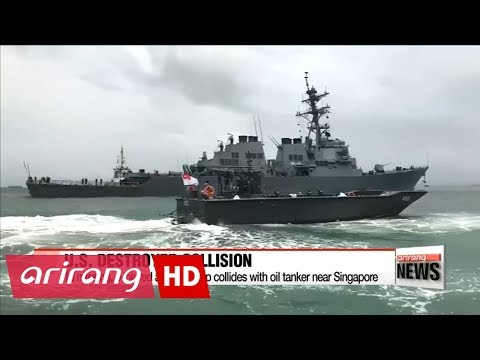 10 missing, 5 injured after collision of USS John McCain and oil tanker near Singapore