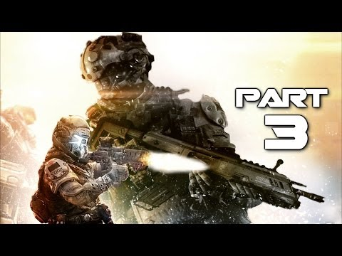 Titanfall Gameplay Walkthrough Part 3 - The Odyssey - Campaign Mission 3 (XBOX ONE)