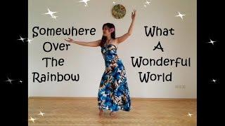 Somewhere Over the Rainbow/What A Wonderful World Hula Dance