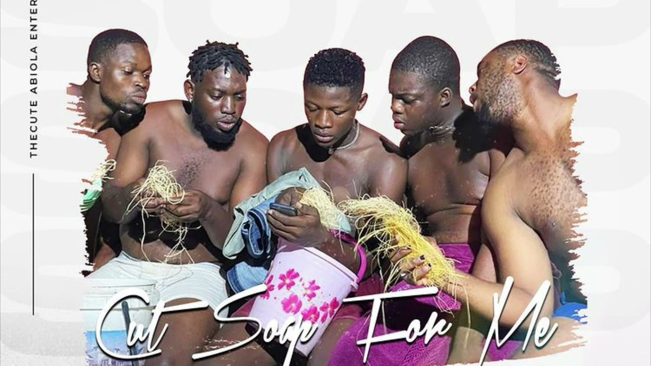 Download Cut soap for me - Cute Abiola ft Tolibian (official audio)