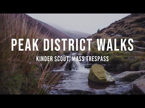 Peak District Walks - Kinda Scout, Mass Trespass Walk