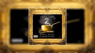 Gucci Mane   You Gon Love Me ft  Verse Simmonds Trap God 2 CDQ Explicit 02 12 2013