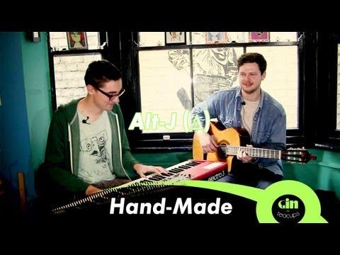 Alt-J (∆) - Hand Made (acoustic @ GiTC)