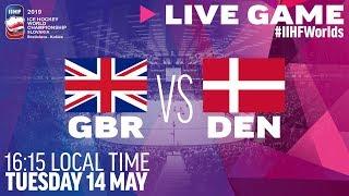 Great Britain vs. Denmark | Full Game | 2019 IIHF Ice Hockey World Championship