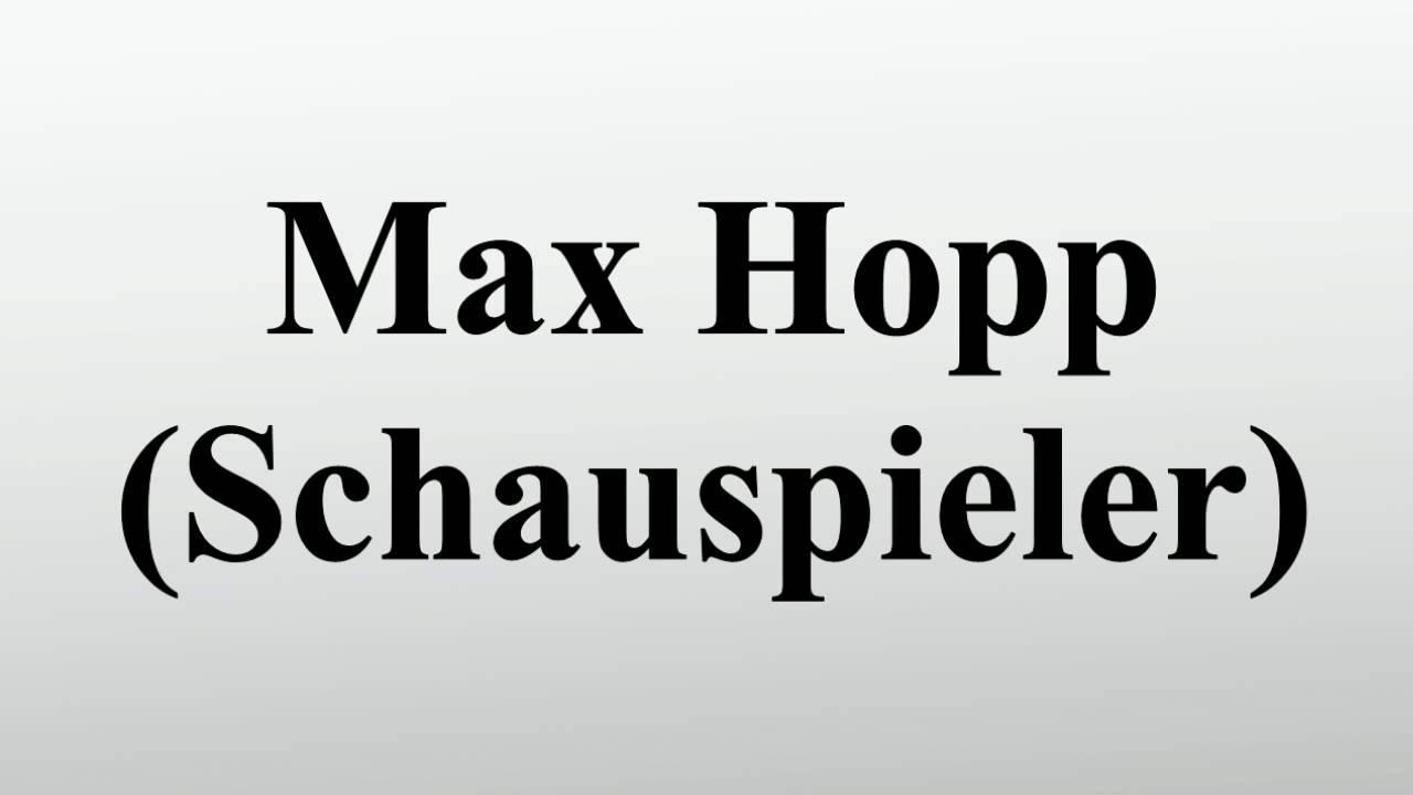 Max Hopp Schauspieler
