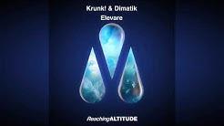 Krunk! & Dimatik - Elevare (Extended Mix)