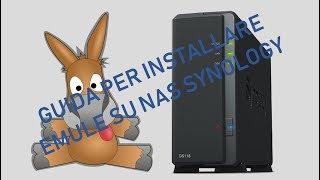 Come Installare E Configurare EMule Su Un Nas Synology E Scaricare File Da Internet Senza PC.
