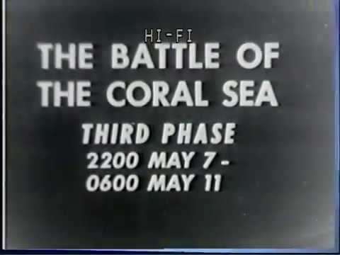 Battle of Coral Sea Training Film (Part 3)